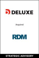 Deluxe Corporation Completes Acquisition of RDM Corporation of Canada