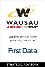 Wausau Acquired FirstData